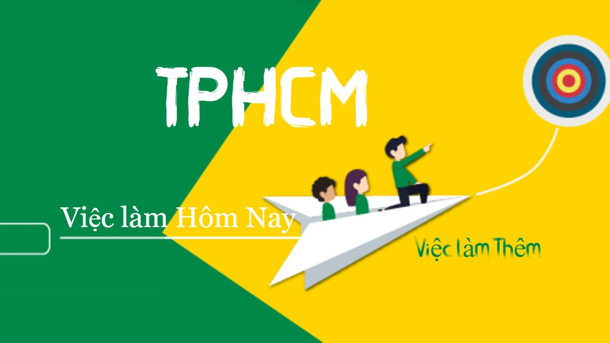 Việc làm Quận 7 TPHCM
