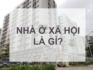Nhà ở xã hội là gì? Điều kiện mua nhà ở xã hội?