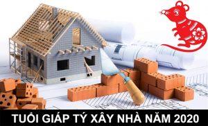 Tuổi Giáp Tý xây nhà năm 2020, có hợp hay không?