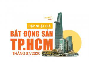 CẬP NHẬT GIÁ BẤT ĐỘNG SẢN TPHCM THÁNG 7/2020