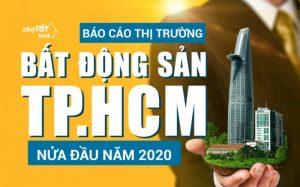 Báo cáo thị trường Bất động sản TP.HCM nửa đầu năm 2020