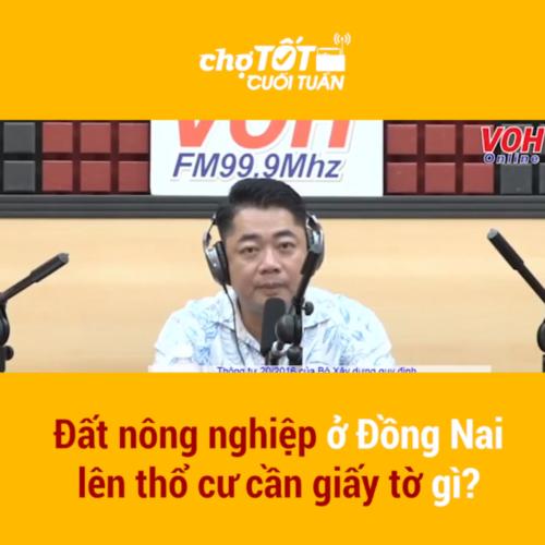 Cần làm gì để chuyển đất nông nghiệp lên đất thổ cư Đồng Nai?