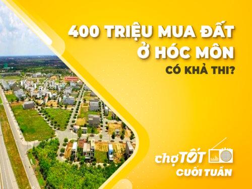 400 triệu mua đất ở Hóc Môn có khả thi?