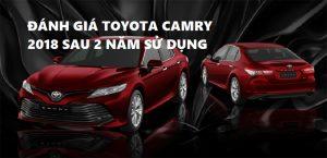 Đánh giá xe Toyota Camry 2018 sau 2 năm
