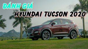 Đánh giá Tucson 2020: sức lôi cuốn diệu kỳ của chiếc SUV