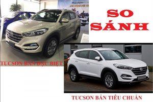 So sánh Tucson bản thường và đặc biệt: nên mua phiên bản nào?