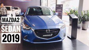 Đánh giá Mazda 2 sedan 2019 sau trải nghiệm 1 năm sử dụng