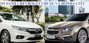 So sánh Chevrolet Cruze và Honda City, ai sẽ chiến thắng?